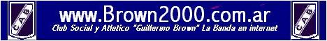 www.brown2000.com.ar - Club Guillermo Brown